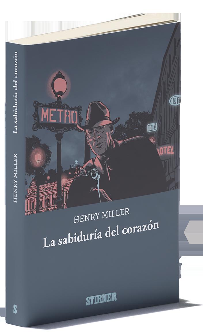 La Sabiduría Del Corazón Henry Miller 2019 1941